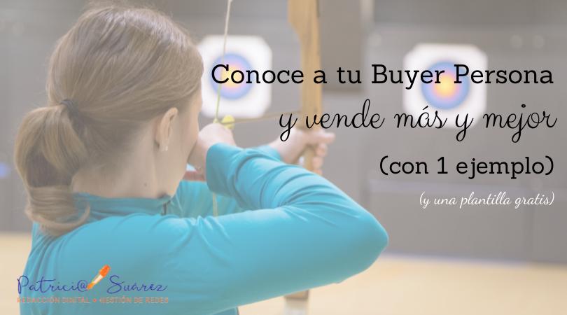 Portada crear Buyer Persona ejemplo Patricia Suárez